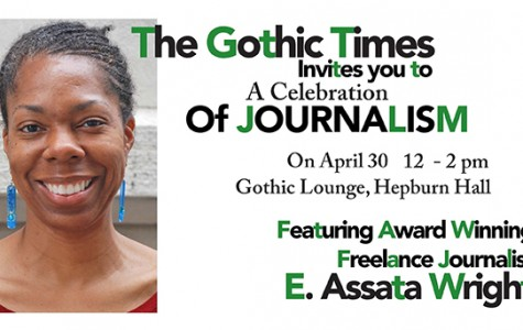 The Gothic Times invites you to a Celebration of Journalism, April 30 12-2 p.m.